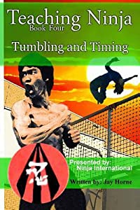 Teaching Ninja: Tumbling and Timing