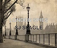 London Spies (Phyllis Bowden #1)