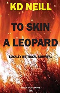 To Skin a Leopard (Book One: Deceit of the Empire Trilogy)