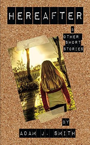 Hereafter and Other Short Stories