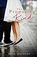 The Proposing Kind