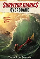 Survivor Diaries: Overboard!
