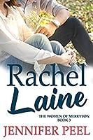 Rachel Laine (The Women of Merryton #3)