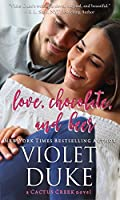 Love, Chocolate, and Beer (Cactus Creek #1)