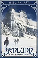 Gedlund (Tales of the Verin Empire #1)
