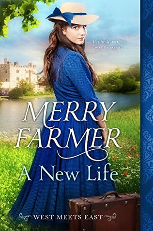 A New Life by Merry Farmer