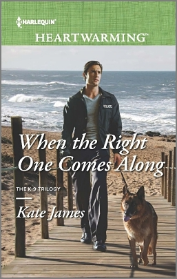 When the Right One Comes Along (San Diego K-9 Unit, #1)