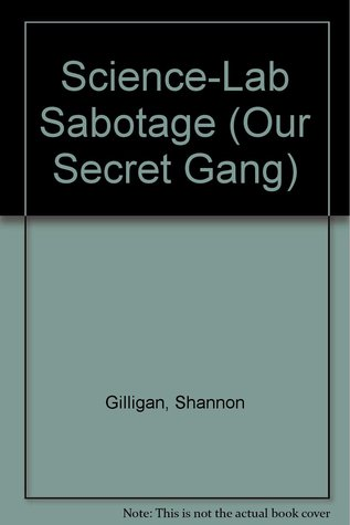Science-Lab Sabotage