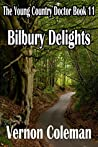 The Young Country Doctor Book 11: Bilbury Delights