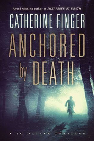 Anchored by Death (A Jo Oliver Thriller Book 3)