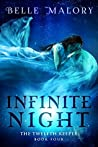 Infinite Night (Twelfth Keeper, #4)