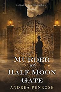 Murder at Half Moon Gate (Wrexford & Sloane, #2)