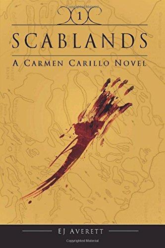 Scablands (The Carmen Novels, #1) E.J. Averett