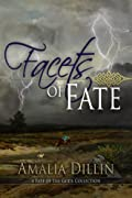 Facets of Fate