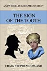 The Sign of the Tooth (New Sherlock Holmes Mysteries)