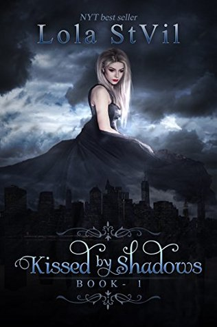 Kissed by Shadows (Kissed By Shadows #1)