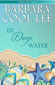 In Deep Water (Pajaro Bay, #3)