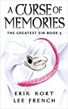 A Curse of Memories (The Greatest Sin #5)
