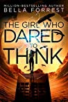 The Girl Who Dared to Think (The Girl Who Dared, #1)