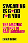 Swearing Is Good ...