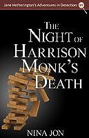 The Night of Harrison Monk's Death (Jane Hetherington's Adventure in Detection: 1)