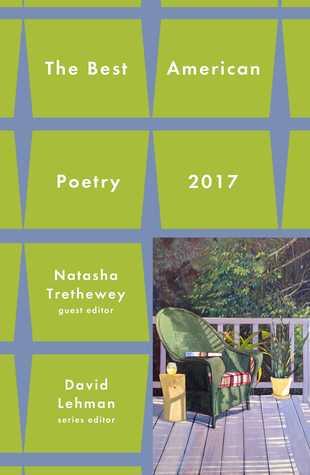 Best American Poetry 2017 by Natasha Trethewey