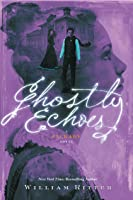 Ghostly Echoes (Jackaby #3)