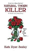 Natural Thorn Killer (Rose City Mystery #1)