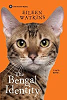 The Bengal Identity (A Cat Groomer Mystery #2)