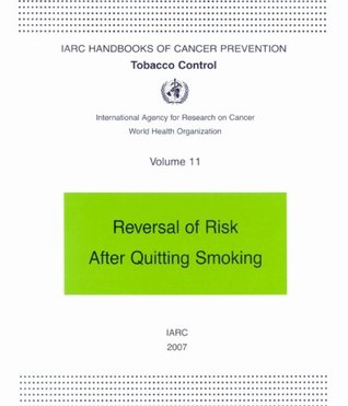 Reversal of risk after quitting smoking (IARC handbooks of cancer prevention)