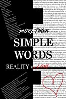 More Than Simple Words Reality vs Love