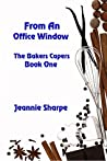 From an Office Window (The Bakers Campers Book 1)