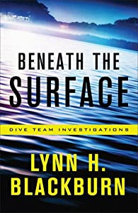 Beneath the Surface (Dive Team Investigations, #1)