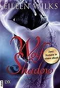 Wolf Shadow: Zwei Romane in einem eBook