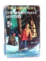 Short-wave Mystery (Hardy Boys)