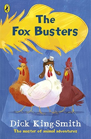 The Fox Busters by Dick King-Smith