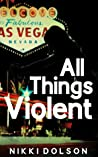 All Things Violent