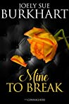 Mine to Break (The Connaghers #6)