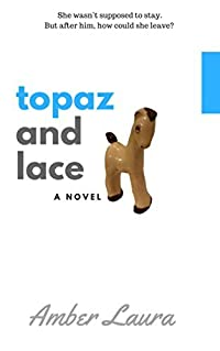 Topaz and Lace