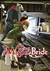 The Ancient Magus' Bride, Vol. 7 (The Ancient Magus' Bride, #7)