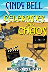 Celebrities and Chaos (Dune House Mystery #10)