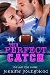 The Perfect Catch (Last Play #9)