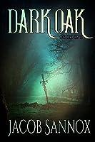 Dark Oak: Book One