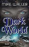 Dark World (Echo's Way #2)