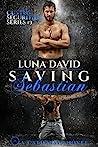 Saving Sebastian (Custos Securities, #3)