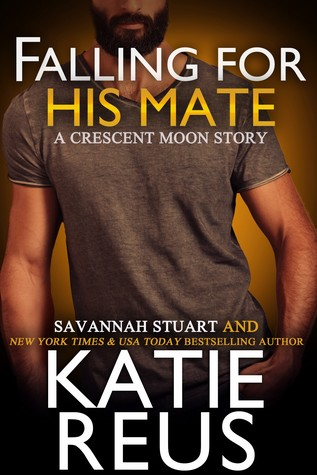 Falling For His Mate by Savannah Stuart