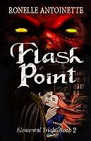 Flash Point (Elemental Trials #2)