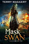 Mask of the Swan (The Fearless, #2)