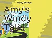 Amy's Windy Tale! (Through the Window #1)
