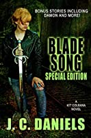 Blade Song: Special Anniversary Edition (Colbana Files Book 1)